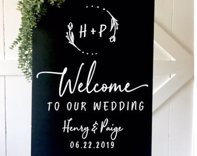 Modern Wedding Decal for Sign Minimalist Vinyl Decal Wedding Welcome Entrance Sign for Wedding DIY Vinyl Decal Names and Date Monogram Decal