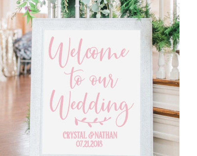 Welcome Wedding Decal Personalized Names and Date Vinyl Decal for Wedding Sign Rustic Handwritten Modern Minimalist Vinyl Decal
