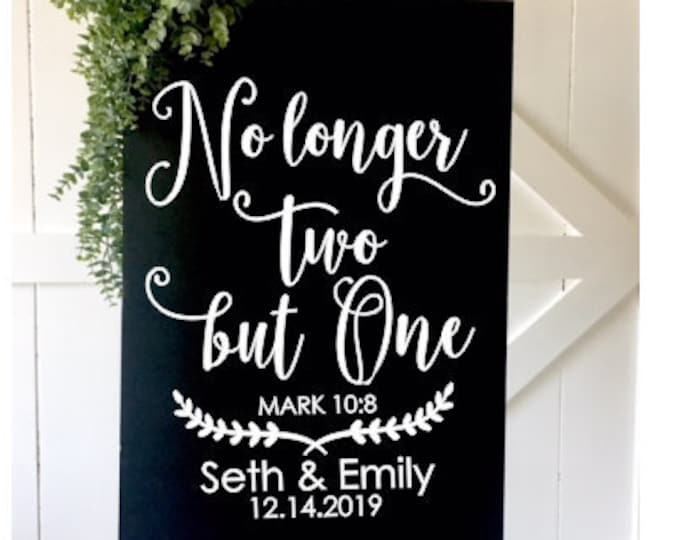 No longer two but one Wedding Decal Religious Scripture Bible Verse Welcome Wedding Decal for Sign DIY Wedding Decor Decal for Sign Making