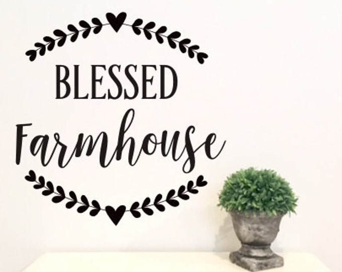 Blessed Farmhouse Decal Rustic Farmhouse Wall Decor DIY Lettering for Sign Wall Decor Trendy Rustic Farmhouse with Laurels and Heart Vinyl