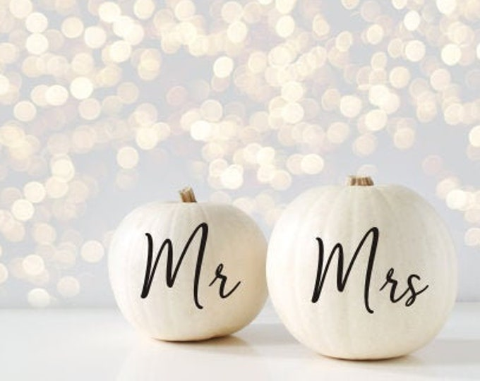 Mr and Mrs Pumpkin Decals Wedding Decal Vinyl Decor for Fall Wedding Mr Mrs Stickers for Pumpkin Fall Shower Wedding Set of Two