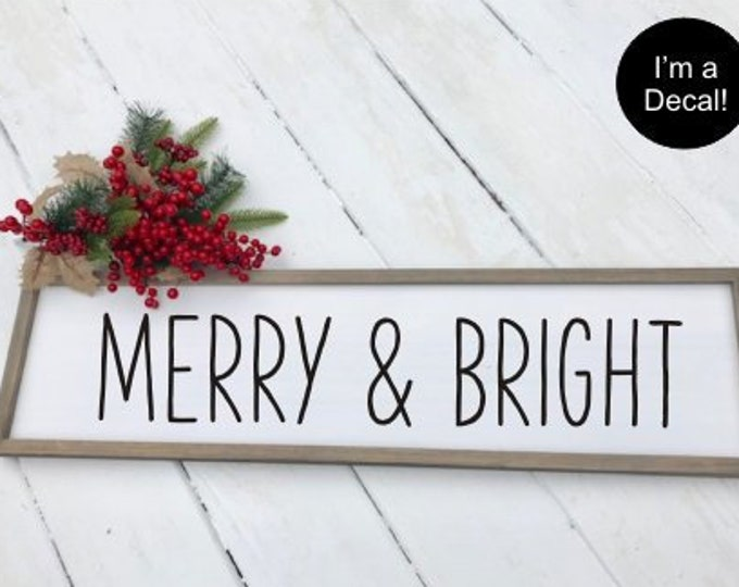 Merry and Bright Decal Christmas Decal Vinyl Decor Rustic Farmhouse Decal Farmhouse Style Christmas Decor DIY Decal for Sign Making