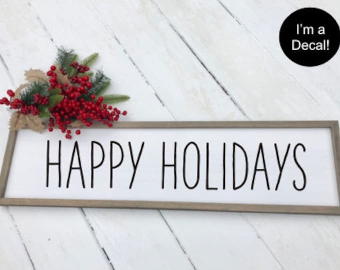 Happy Holidays Decal Vinyl Decor Christmas Vinyl Rustic Farmhouse Decal Farmhouse Christmas Decor DIY Decal for Sign or Chalkboard
