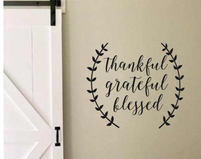Thankful Grateful Blessed Decal Wall Decal Vinyl Thanksgiving Decal for Chalkboard Rustic Decal Rustic Wall Decor Rustic Laurels Thankful