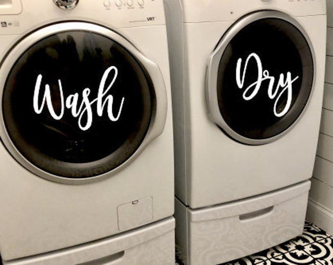 Wash and Dry Decals for Laundry Room Washing Machine and Dryer Decals Cute Laundry Room Decor Wash and Dry Handwritten Decals