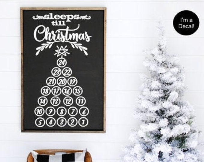 Sleeps Until Christmas Vinyl Decal Holiday Christmas Sign Vinyl DIY Lettering for Sign Making Rustic Farmhouse Christmas Decor Decal ONLY