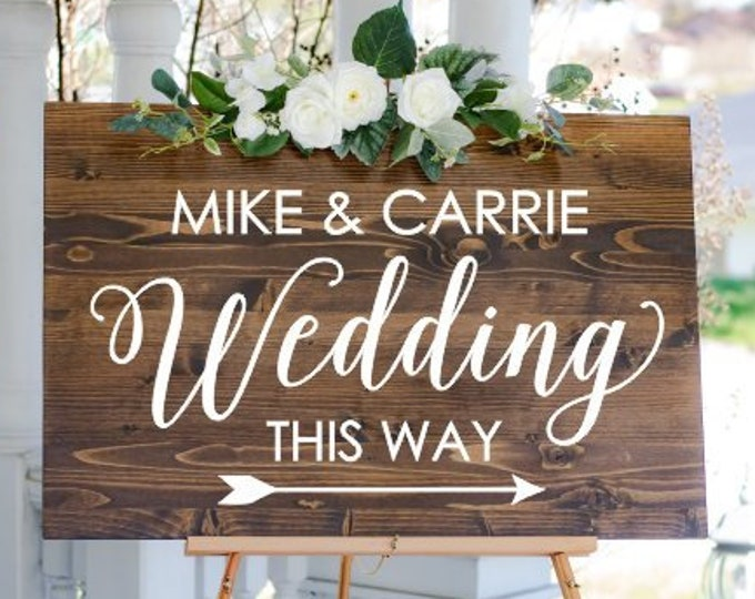 Wedding Decal for Sign Directional Arrow Names Modern Wedding Vinyl Decal Wedding Decor Wedding Sign Personalized Wedding This Way Decal