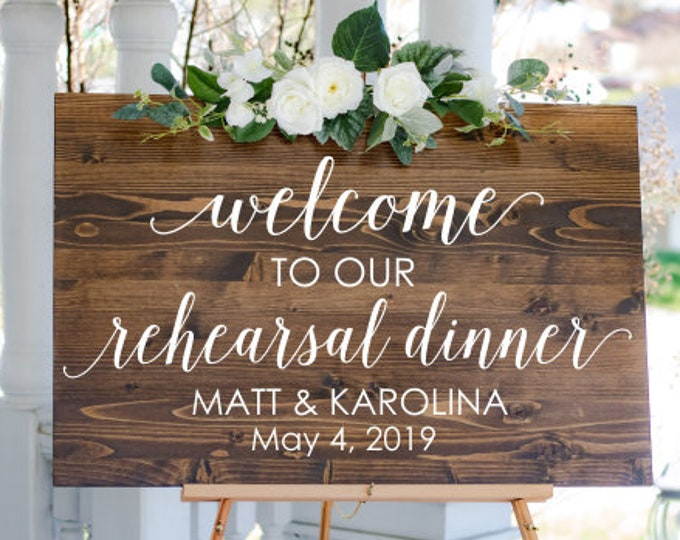 Rehearsal Dinner Decal Vinyl Decal for Wedding Sign Wedding Rehearsal Welcome Sign Decal Vinyl Decor Couples Personalized Decal ONLY