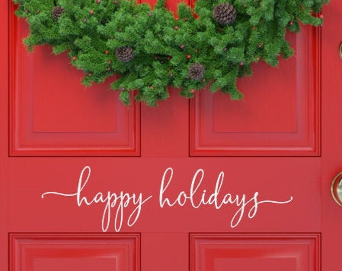 Happy Holidays Decal Vinyl Decor Happy Holidays Door Decal for Christmas Holiday Vinyl Sticker for Door or Entryway Christmas Decor