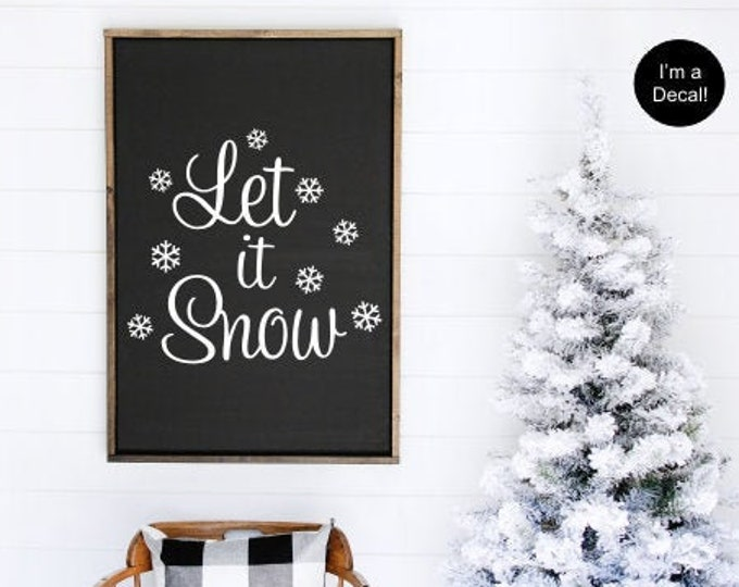 Let It Snow Vinyl Decal Vinyl Wall Decal with Snowflakes Winter Door Vinyl Christmas Vinyl Wall Decal Snowflake Vinyl Housewares Christmas