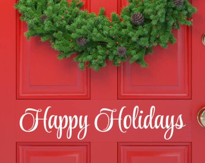 Happy Holidays Decal for Door Vinyl Christmas Decor Decal for Business Door or Window Vinyl Decal for Sign Making Door Decal