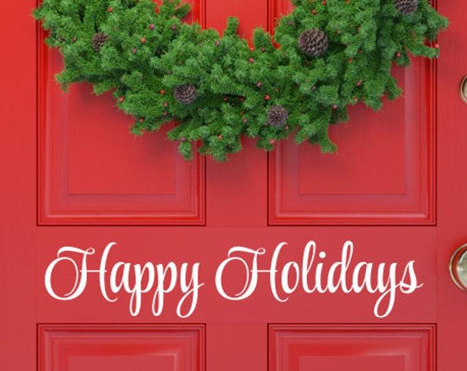 Happy Holidays Decal for Door Vinyl Christmas Decor Decal for Business Door or Window Vinyl Decal for Sign Making Door Decal