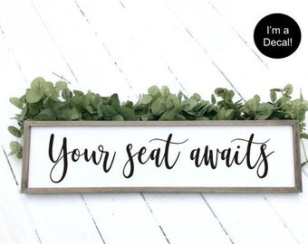 Your Seat Awaits Decal Vinyl Decal for Wedding Sign Rustic Handwritten Wedding Decor Find Your Seat Decal DIY Lettering