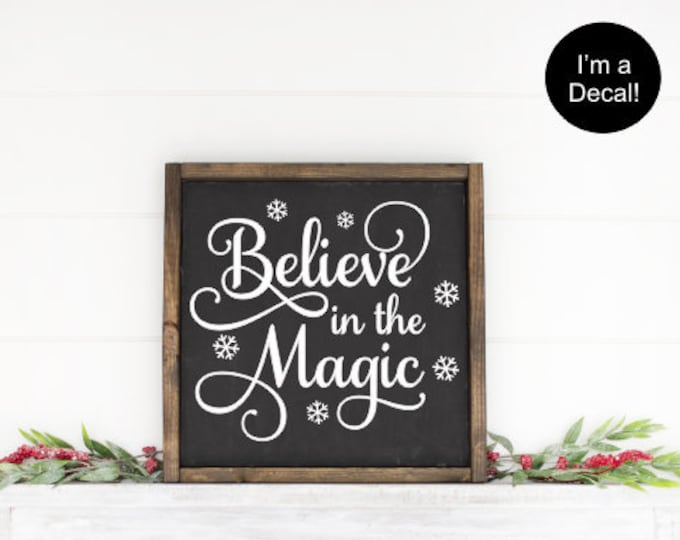 Holiday Decals Believe in the Magic Decal Christmas Decal Believe with Snowflakes Believe in Magic Vinyl Decal Decal for Board Decor Believe