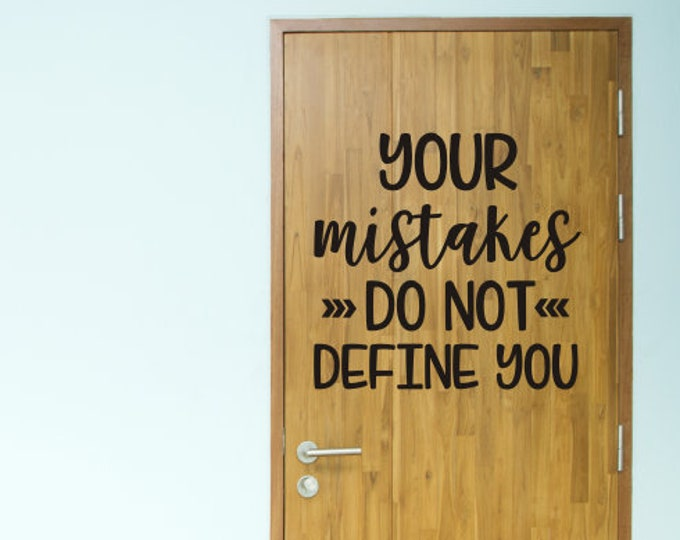 Your Mistakes do not Define You Decal for Classroom Teacher Decal Classroom Decor Vinyl Wall Decal Mistakes Vinyl Encouraging Uplifting
