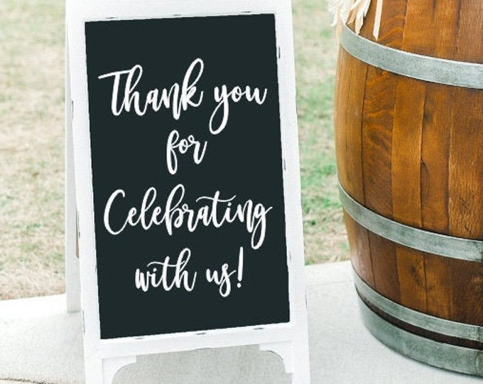 Thank You Wedding Decal Vinyl Decal for Wedding Sign Thank You for Celebrating With Us Decal for Wedding Rehearsal Dinner