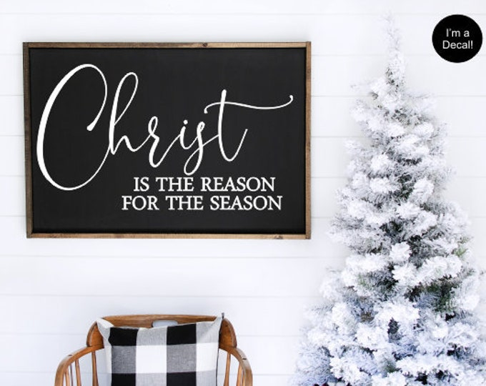 Christ Is the Reason Decal Vinyl Decor for Christmas Decal for Chalkboard Religious Christmas Decor Christ is the Reason for the Season