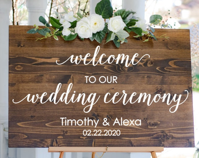 Wedding Sign Decal Vinyl Decor Welcome to our Wedding Ceremony Decal with Names and Dates Elegant Wedding Decor