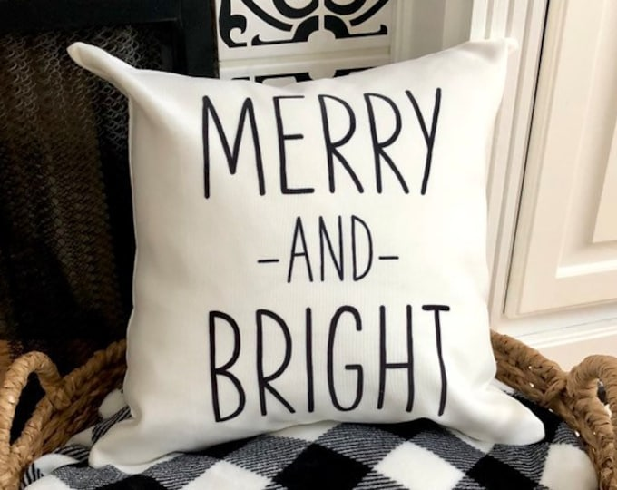 Merry and Bright Pillow Cover Farmhouse Christmas Decor Farmhouse Pillow Rustic Merry and Bright Decor Gift for Woman 16x16 Pillow Cover