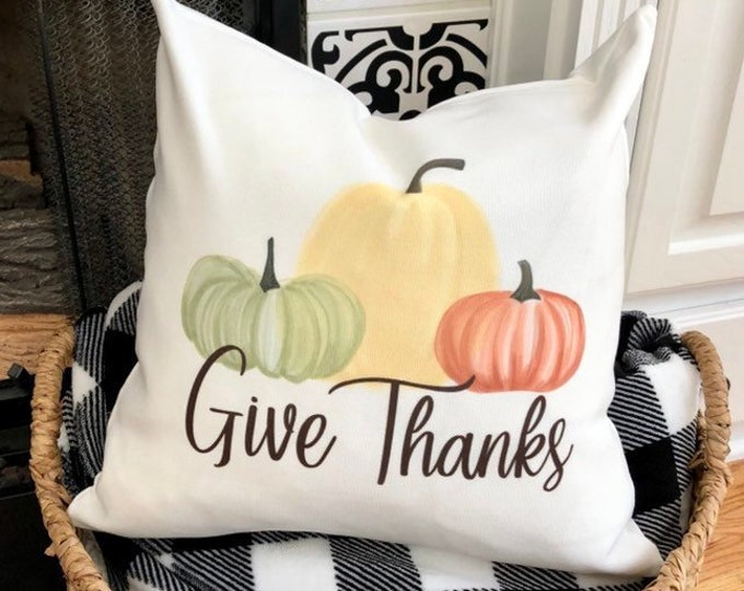 Pumpkin Pillow Cover -Give Thanks with Pumpkins -Pillow Cover- 16x16 White Cover -Watercolor Pumpkins- Rustic Farmhouse Home Decor