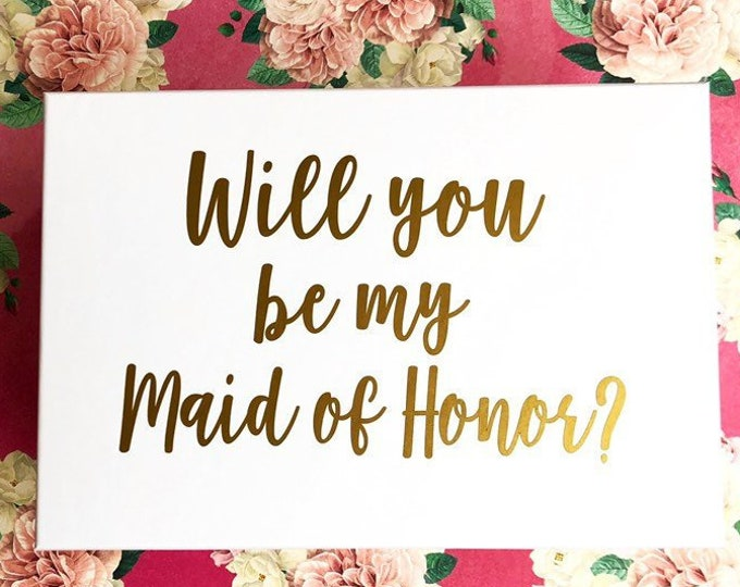 Maid of Honor Decal Will you be my Maid of Honor Sticker for Gift Box Decal for Wedding Party Gift Bridal Party Flower Girl Decal