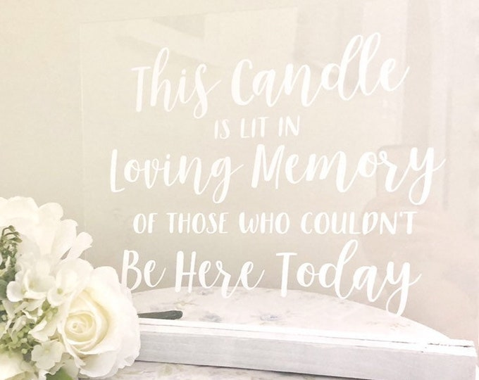Memorial Candle Decal for Wedding Sign Vinyl Decal for Wedding Decor In Loving Memory of those who couldn't be here today Decal DIY