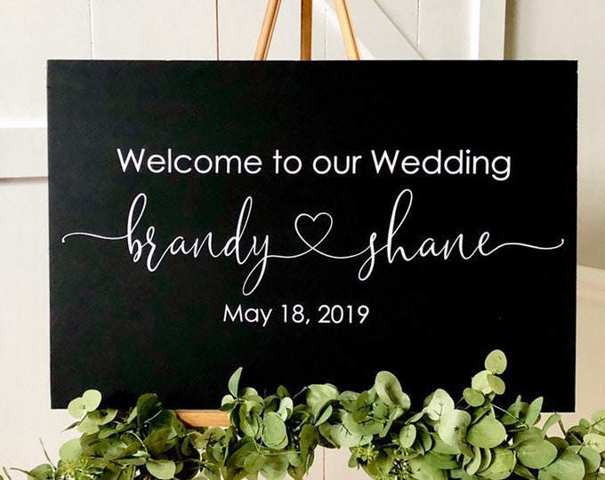Wedding Decal Sign Welcome to our Wedding with Names and Date Heart Vinyl Decal Romantic Handwritten Decal for Wedding Sign Decor