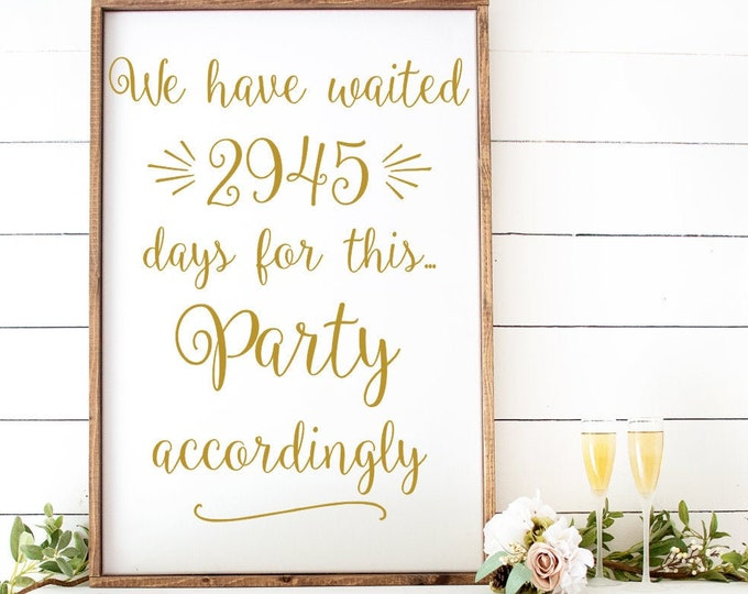 Wedding Reception Decal for Sign We have Waited Parted Accordingly Vinyl Decal for Mirror or Chalkboard Vinyl Decal for  Engagement Party