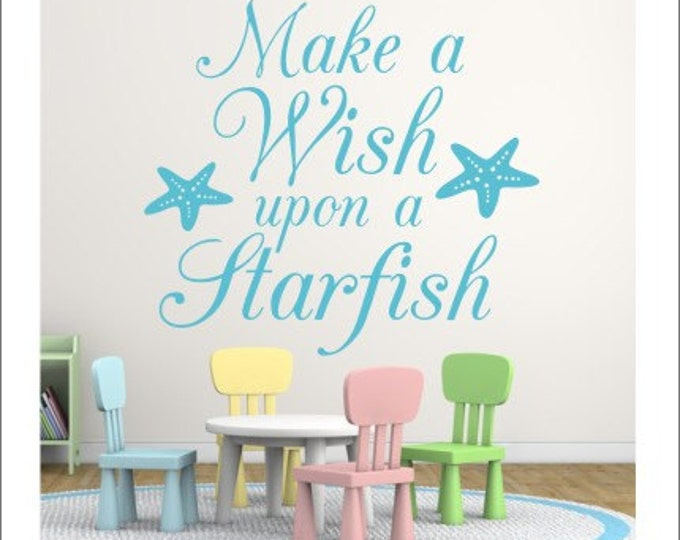 Make a Wish Decal Upon a Starfish Wall Decal Starfish Wish Vinyl Wall Decal Nursery Decal Beach Ocean Starfish Girls Bedroom Decal Teen Wall