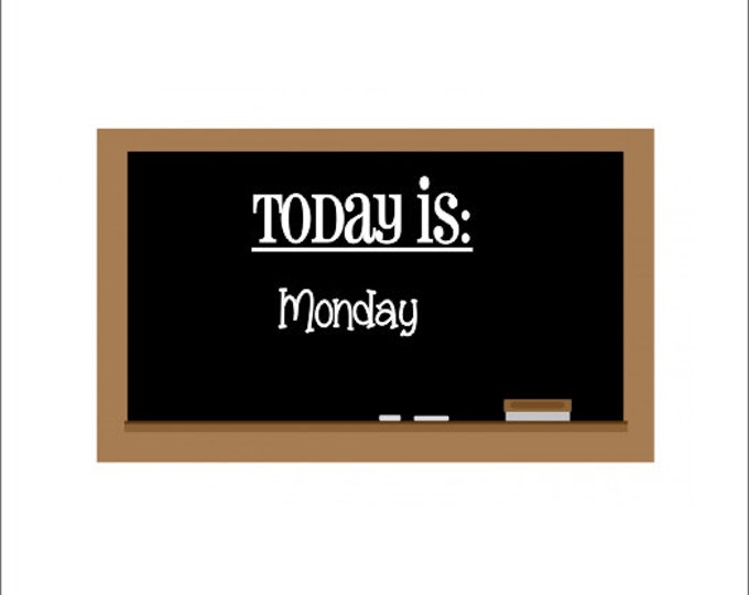 Today Is Vinyl Decal Classroom Vinyl Decal School Elementary Classroom Vinyl Teacher Vinyl Decal Chalkboard Whiteboard Decal