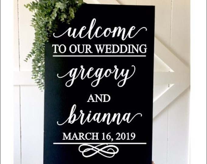 Wedding Welcome Sign Decal for Wedding Sign Names and Date Elegant Wedding Vinyl Decal Welcome to our Wedding Decoration DIY