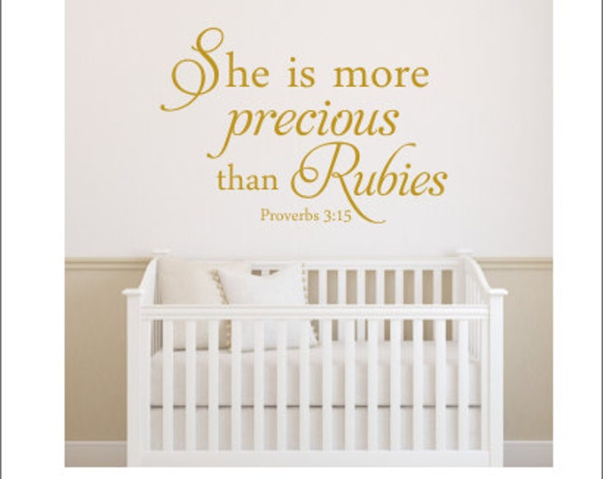 She is more Precious thank Rubies Wall Decal Wall Decal Girls Nursery Decal Bedroom Decal Christian Decal Religious Verse Decal Proverbs