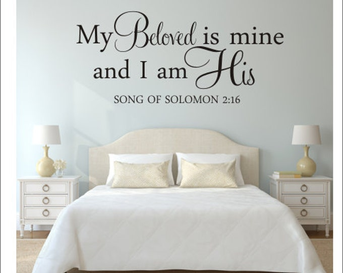My Beloved is Mine Decal And I am His Wall Decal Vinyl Wall Quote Religious Scripture Decal Wall Decal Song of Solomon Wall Vinyl Bedroom