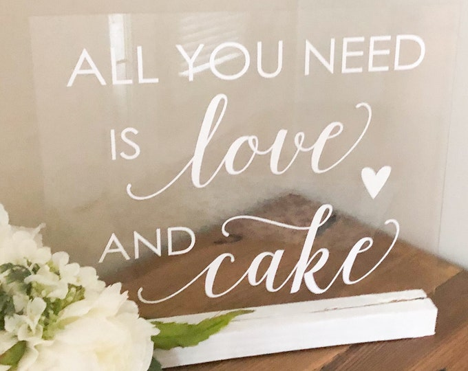 Wedding Cake Decal for Sign All You Need is Love and Cake Decal for Wedding Cake Table Sign Vinyl Decal for Wedding Mirror
