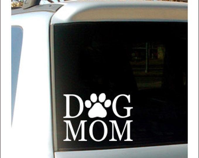 Dog Mom Decal Car Decal Vinyl Decal Dog Mom Decal Dog Decal Car Window Decal Small Vinyl Decal Car Window Dog Puppy Paw Print Car Decal