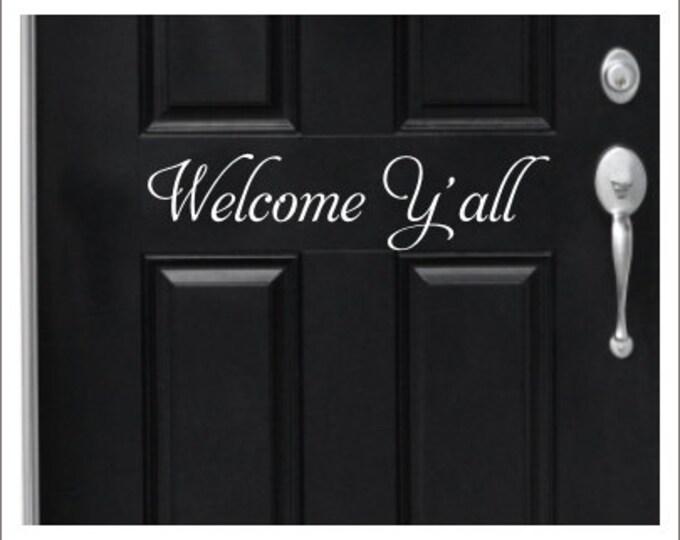 Welcome Y'all Door Decal Vinyl Decal Vinyl Door Decal Welcome Decal Y'all Decal Southern Decal Greeting Decal Door Greeting Decal Vinyl