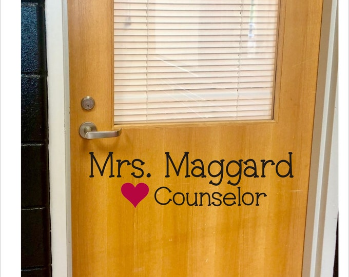 School Counselor Decal Vinyl Decal for Door Teacher School Counselor Door Decal Vinyl Decor Classroom Elementary Personalized Wall Heart