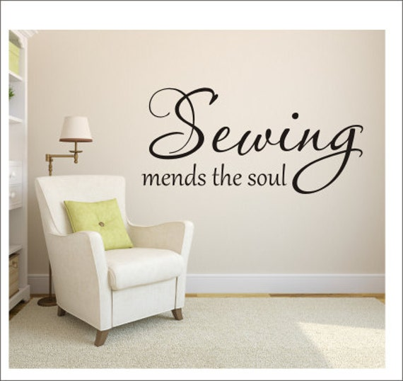 sewing mends the soul vinyl decal wall decal vinyl wall decal | etsy