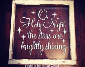 O Holy Night Wall Decal Vinyl Wall Decal Christmas Decal Christmas Decor Holiday Decal Holiday Decor Housewares Vinyl Stars Decal Christmas