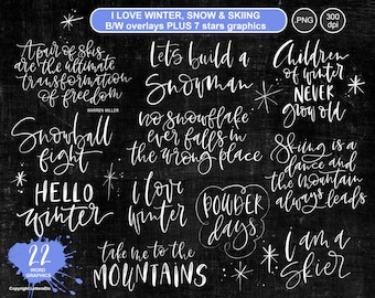 Winter Snow Skiing Overlays ~ Hand-lettered quotations ~ Digital Artwork ~ Scrapbooking Cardmaking Projects