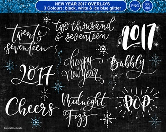 New Year Celebration Overlays ~ Hand-drawn Digital Lettering ~ Scrapbooking Craft Projects ~ 2017 Words and Phrases