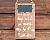 Personalised Wedding Countdown Sign - Woodland Wedding - Rustic Weddings - Made in UK - Countdown Sign - Engagement Gift - Mr & Mrs Gift