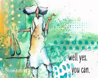 "66 • artful lady • ""yes, you can"" • instant download digital file"