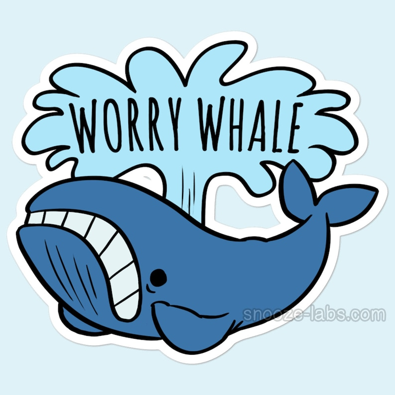 Worry Whale 3 Vinyl Sticker  Anxiety Introvert image 0