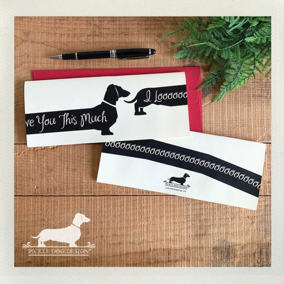 Extra Long Doxie Love. Note Card
