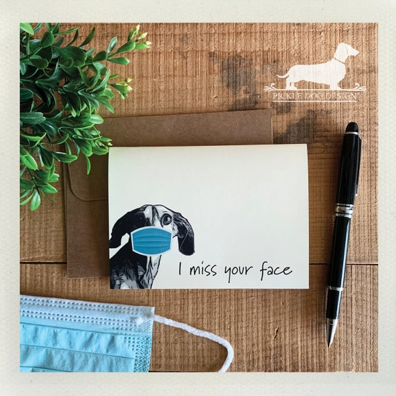 I Miss Your Face. Note Card