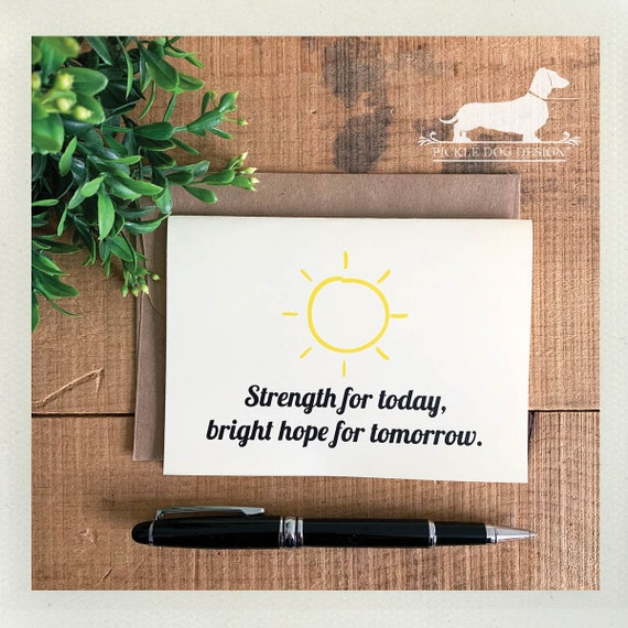 Strength Today, Hope Tomorrow. Note Card