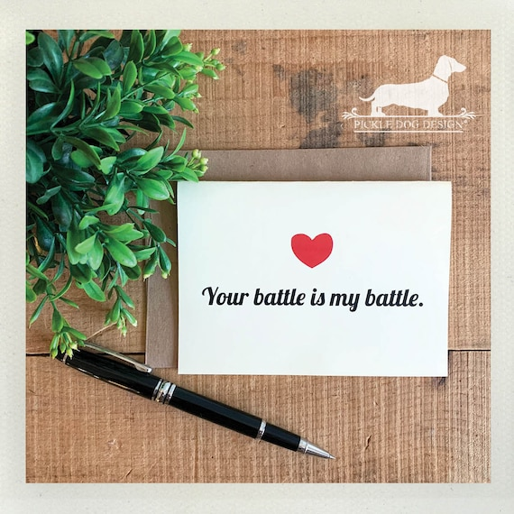 Your Battle is My Battle. Note Card