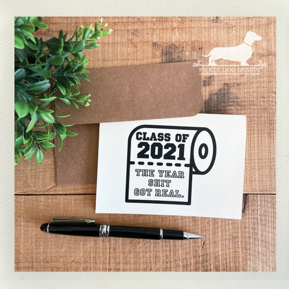 Class of 2021, The Year %@!# Got Real. Note Card