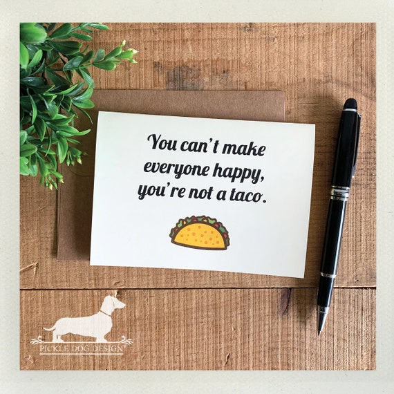You're Not a Taco. Note Card